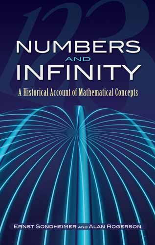 Numbers and Infinity: A Historical Account of Mathematical Concepts