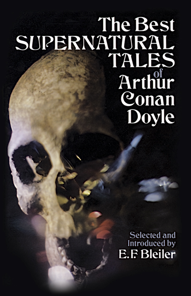 The Best Supernatural Tales of Arthur Conan Doyle