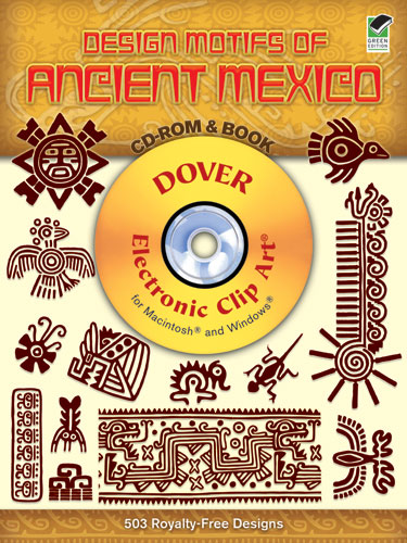 Design Motifs of Ancient Mexico CD-ROM and Book