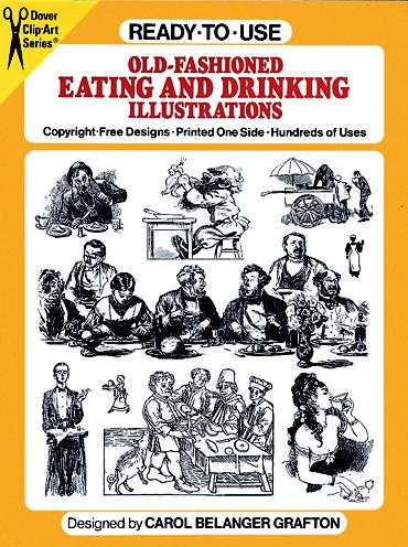 Ready-to-Use Old-Fashioned Eating and Drinking Illustrations