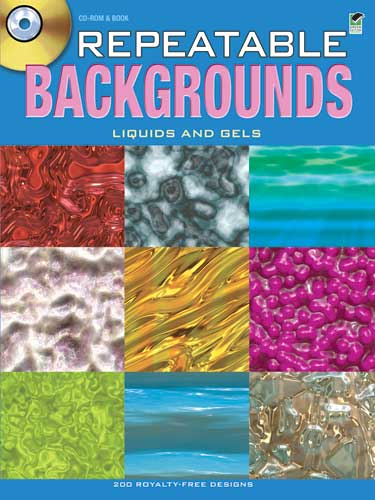 Repeatable Backgrounds: Liquids and Gels CD-ROM and Book