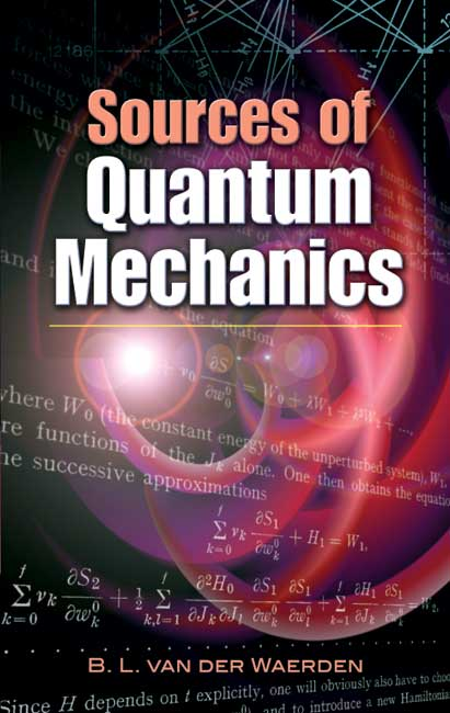 Sources of Quantum Mechanics