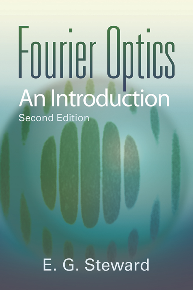 Fourier Optics: An Introduction (Second Edition)