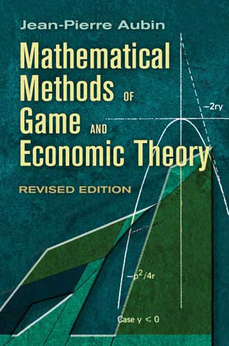 Mathematical Methods of Game and Economic Theory: Revised Edition