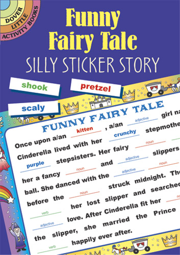Funny Fairy Tale: Silly Sticker Story