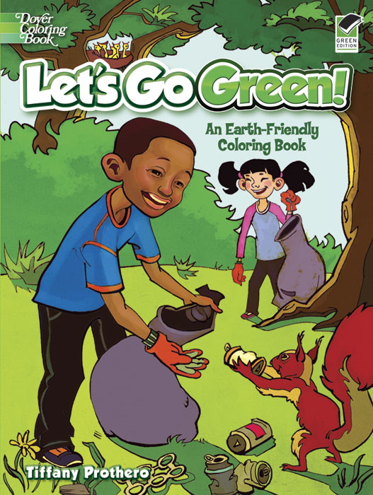 Let's Go Green!: An Earth-Friendly Coloring Book
