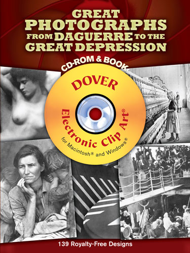 Great Photographs from Daguerre to the Great Depression CD-ROM and Book