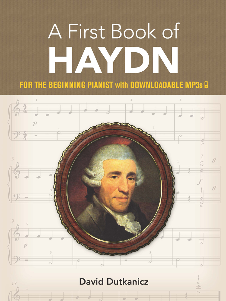 A First Book of Haydn: for the Beginning Pianist with Downloadable MP3s