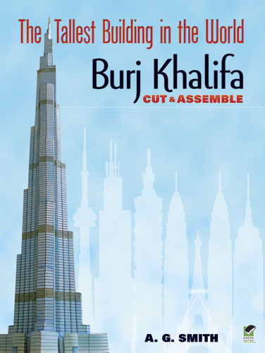 The Tallest Building in the World Cut & Assemble: Burj Khalifa
