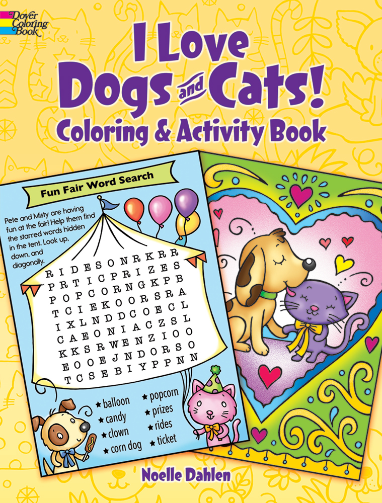 I Love Dogs and Cats! Coloring & Activity Book