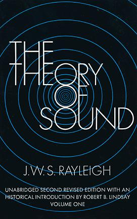 The Theory of Sound, Volume One