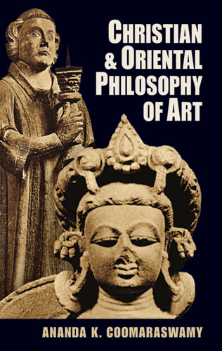 Christian and Oriental Philosophy of Art