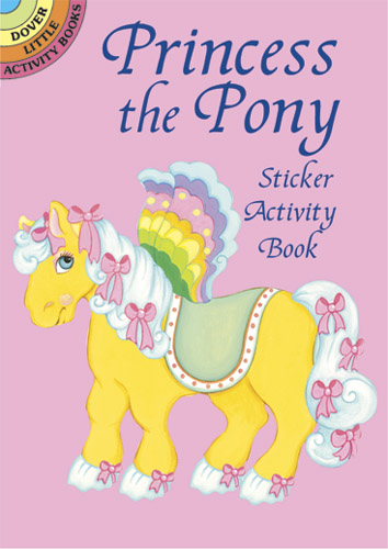 Princess the Pony Sticker Activity Book