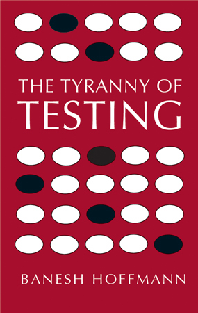 The Tyranny of Testing