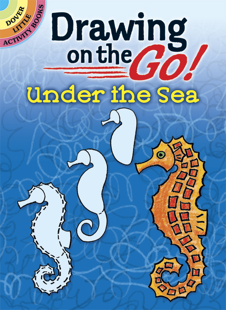 Drawing on the Go! Under the Sea