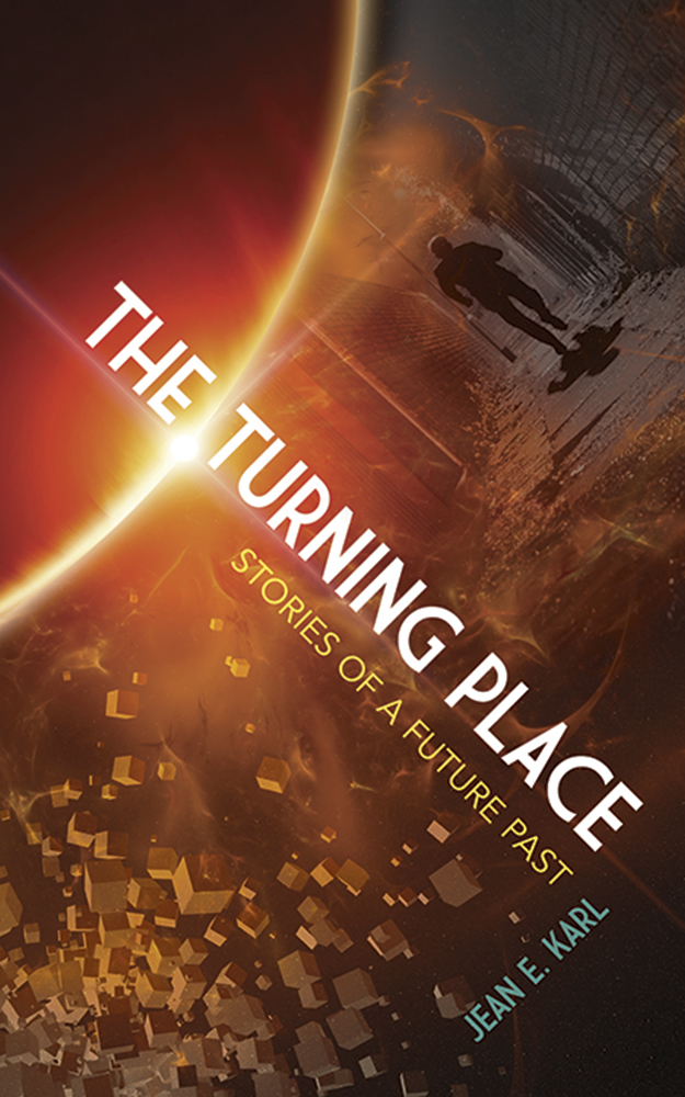 The Turning Place: Stories of a Future Past