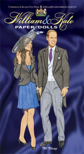 William and Kate Paper Dolls: To Commemorate the Marriage of Prince William of Wales and Miss Catherine Middleton, 29th April 2011