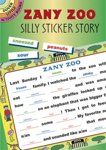 Zany Zoo: Silly Sticker Story