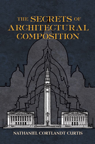 The Secrets of Architectural Composition