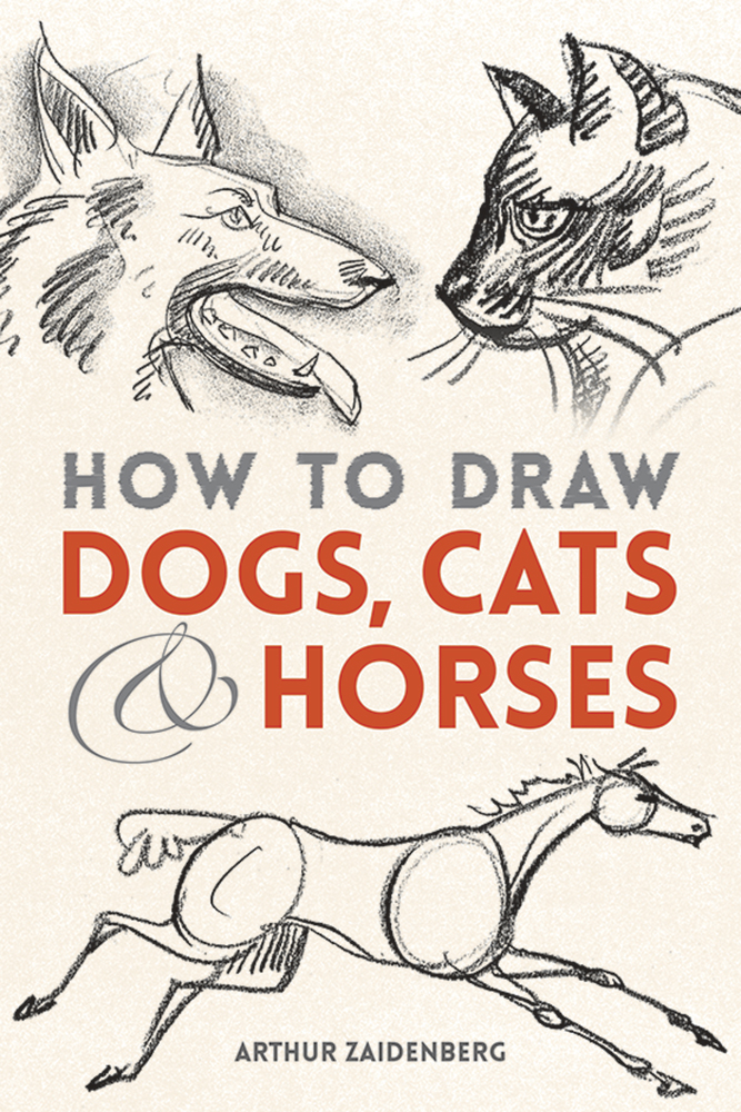How to Draw Dogs, Cats and Horses