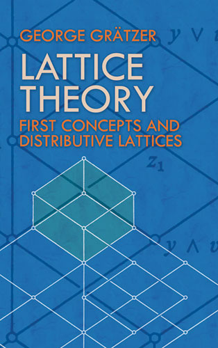 Lattice Theory: First Concepts and Distributive Lattices