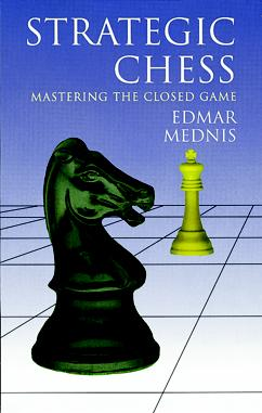 Strategic Chess: Mastering the Closed Game