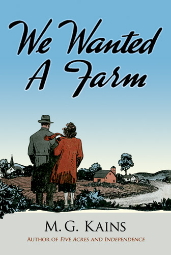 We Wanted a Farm