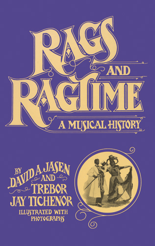 Rags and Ragtime: A Musical History