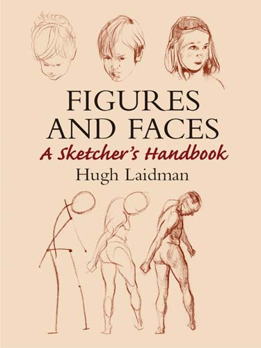 Figures and Faces: A Sketcher's Handbook