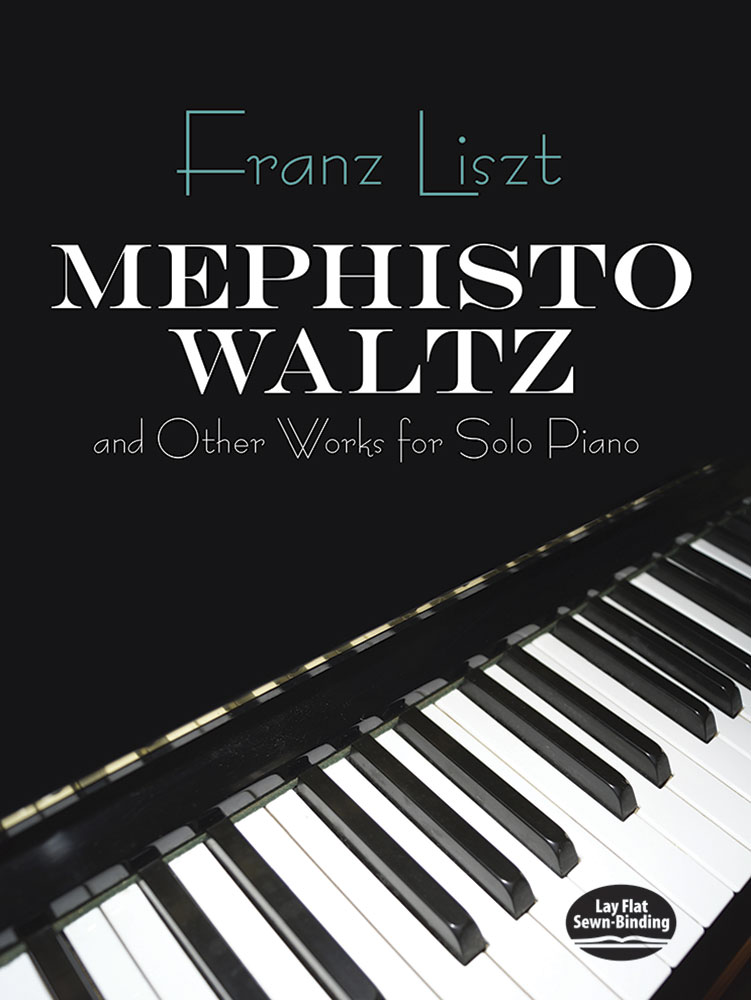 Mephisto Waltz and Other Works for Solo Piano