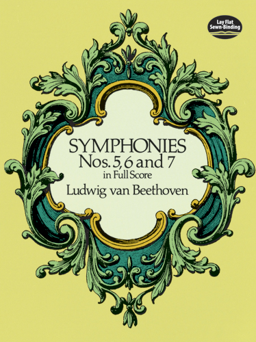 Symphonies Nos. 5, 6 and 7 in Full Score