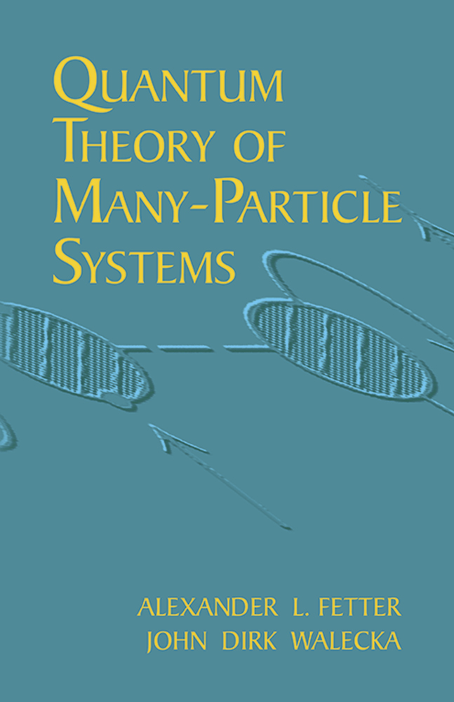 Quantum Theory of Many-Particle Systems