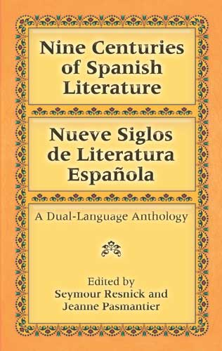 Nine Centuries of Spanish Literature: A Dual-Language Book