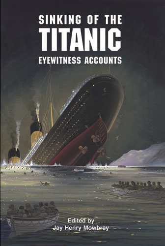Sinking of the Titanic: Eyewitness Accounts