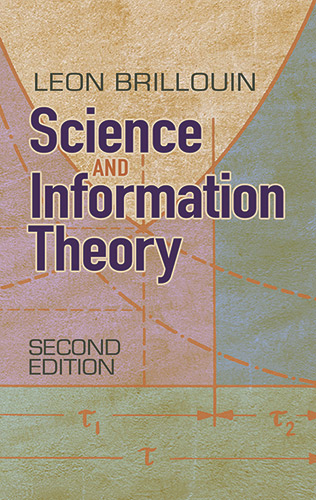 Science and Information Theory: Second Edition