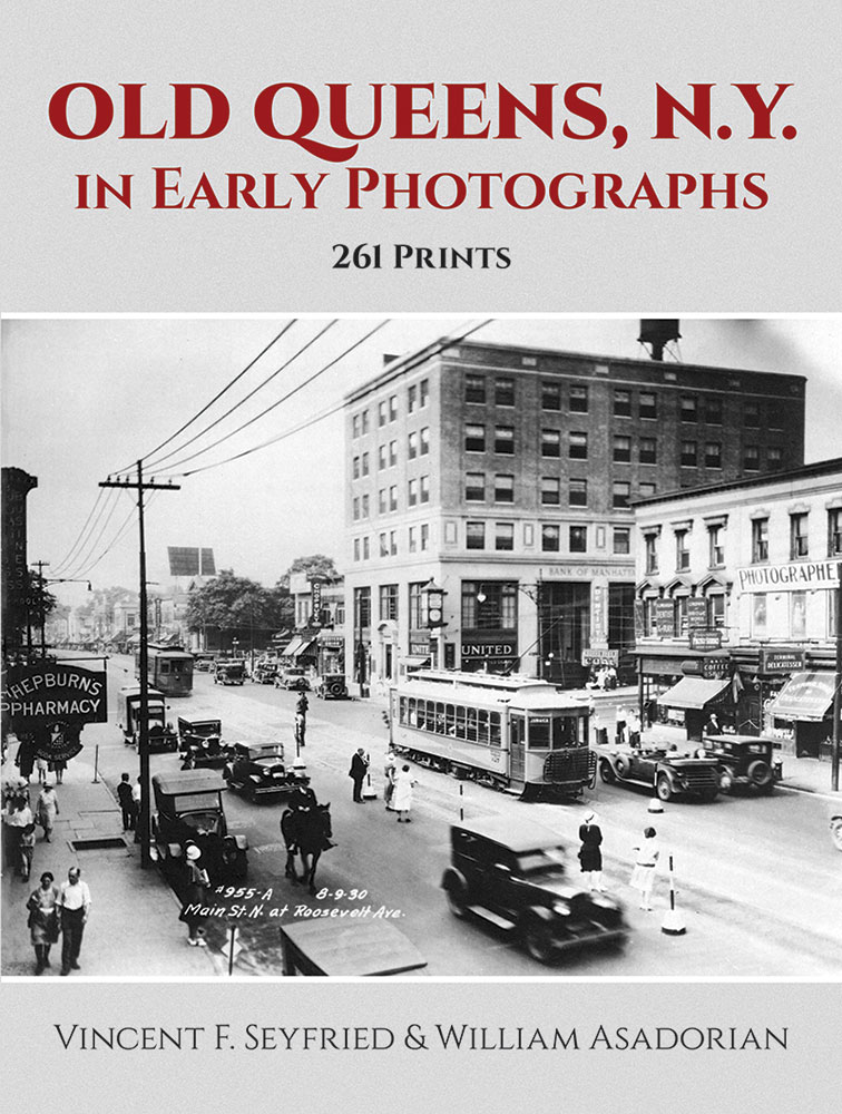 Old Queens, N.Y., in Early Photographs: 261 Prints