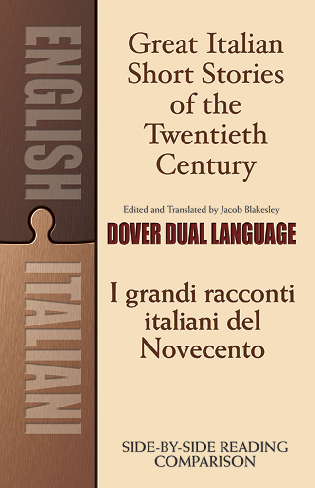Great Italian Short Stories of the Twentieth Century / I grandi racconti italiani del Novecento: A Dual-Language Book