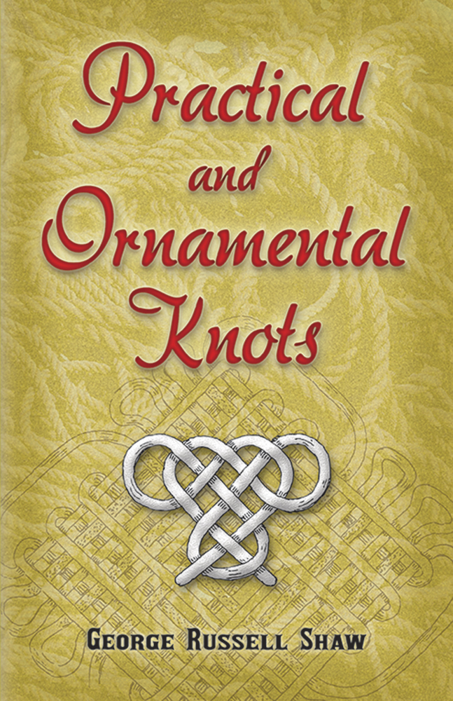 Practical and Ornamental Knots (eBook)