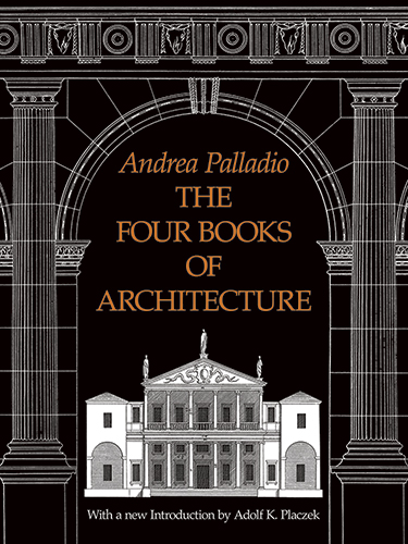 The Four Books of Architecture