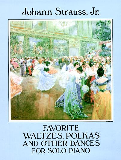 Favorite Waltzes, Polkas and Other Dances for Solo Piano