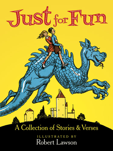 Just for Fun: A Collection of Stories and Verses
