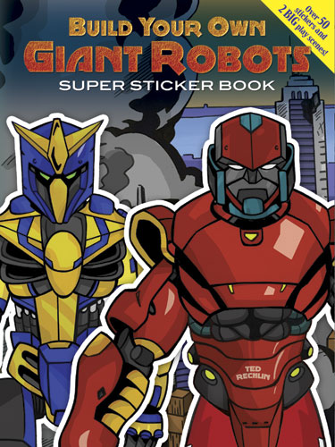Build Your Own Giant Robots Super Sticker Book