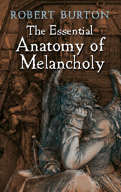 The Essential Anatomy of Melancholy