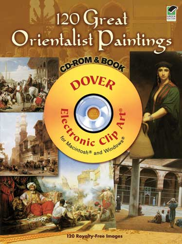 120 Great Orientalist Paintings CD-ROM and Book
