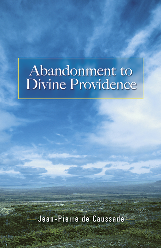 Abandonment to Divine Providence