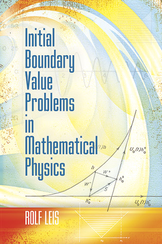 Initial Boundary Value Problems in Mathematical Physics
