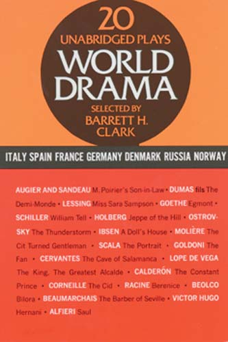 World Drama, Volume 2: 20 Unabridged Plays