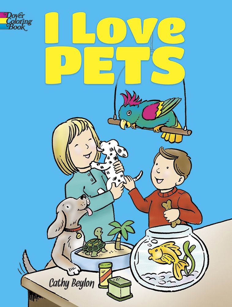 I Love Pets Coloring Book
