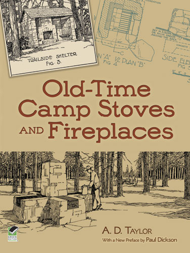 Old-Time Camp Stoves and Fireplaces