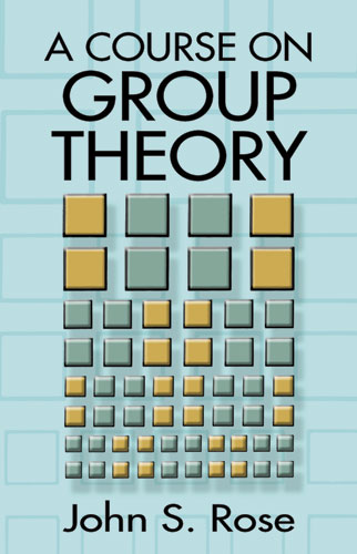 A Course on Group Theory